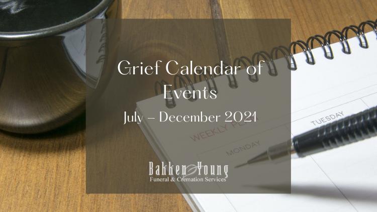Bakken Young Grief Calendar July – Dec 2021